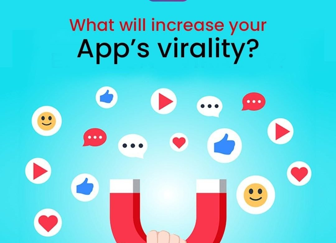 Increase Your App's Virality